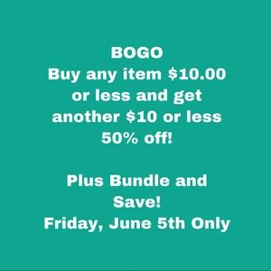 BOGO- $10 or less items only